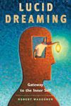 Picture of Lucid Dreaming: Gateway to the Inner Self