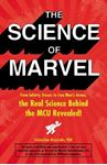 Picture of Science of Marvel: From Infinity Stones to Iron Man's Armor, the Real Science Behind the MCU Revealed!