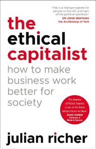 Picture of Ethical Capitalist: How to Make Business Work Better for Society