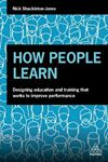 Picture of How People Learn: Designing Education and Training that Works to Improve Performance