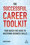 Picture of Successful Career Toolkit: Your Quick Fire Guide to Mastering Business Skills