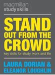 Picture of Stand Out from the Crowd: Key Skills for Study, Work and Life