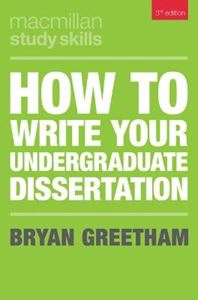 Picture of How to Write Your Undergraduate Dissertation