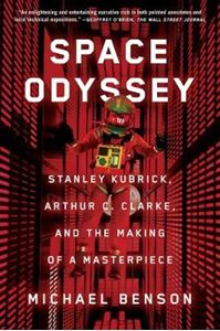 Picture of Space Odyssey: Stanley Kubrick, Arthur C. Clarke, and the Making of a Masterpiece