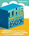 Picture of Monkey-Proof Box: Curriculum design for building knowledge, developing creative thinking and promoting independence