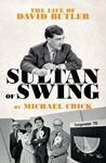 Picture of Sultan of Swing: The Life of David Butler