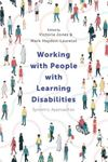 Picture of Working with People with Learning Disabilities: Systemic Approaches