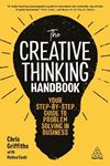 Picture of Creative Thinking Handbook: Your Step-by-Step Guide to Problem Solving in Business