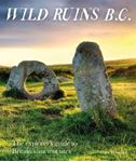 Picture of Wild Ruins BC: The explorer's guide to Britain's ancient sites