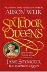 Picture of Six Tudor Queens: Jane Seymour, The Haunted Queen: Six Tudor Queens 3