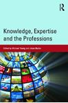 Picture of Knowledge, Expertise and the Professions