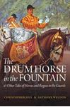Picture of Drum Horse in the Fountain: & Other Tales of Heroes and Rogues in the Guards