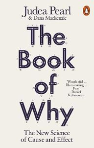 Picture of Book of Why: The New Science of Cause and Effect