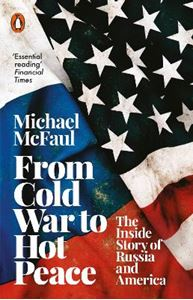 Picture of From Cold War to Hot Peace: The Inside Story of Russia and America