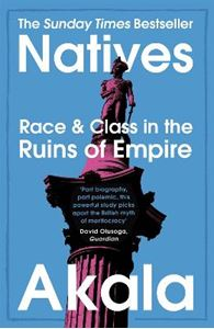 Picture of Natives: Race and Class in the Ruins of Empire