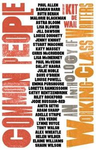 Picture of Common People: An Anthology of Working-Class Writers