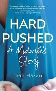 Picture of Hard Pushed: A Midwife's Story