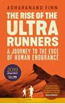 Picture of Rise of the Ultra Runners: A Journey to the Edge of Human Endurance