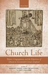 Picture of Church Life: Pastors, Congregations, and the Experience of Dissent in Seventeenth-Century England