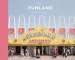Picture of Funland: A Journey Through the British Seaside