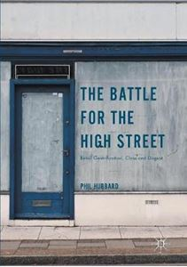 Picture of Battle for the High Street: Retail Gentrification, Class and Disgust