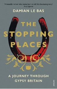 Picture of Stopping Places: A Journey Through Gypsy Britain