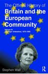 Picture of Official History of Britain and the European Community, Volume III: The Tiger Unleashed, 1975-1985