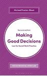 Picture of Making Good Decisions: Law for Social Work Practice