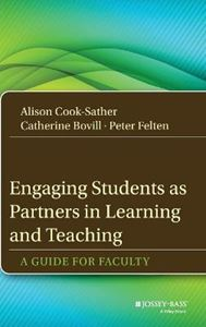 Picture of Engaging Students as Partners in Learning and Teaching: A Guide for Faculty