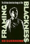 Picture of Framing Blackness: The African American Image in Film