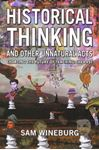 Picture of Historical Thinking And Other unnatural acts:Charting the future of teaching the past