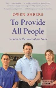Picture of To Provide All People: A Poem in the Voice of the NHS
