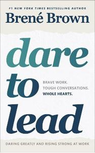 Picture of Dare to Lead: Brave Work. Tough Conversations. Whole Hearts.