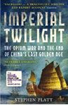 Picture of Imperial Twilight: The Opium War and the End of China's Last Golden Age