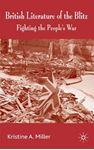 Picture of British Literature of the Blitz: Fighting the People's War