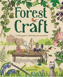 Picture of Forest Craft: A Child's Guide to Whittling in the Woodland