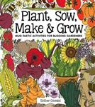 Picture of Plant, Sow, Make and Grow