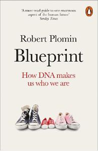 Picture of Blueprint: How DNA Makes Us Who We Are