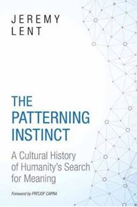 Picture of Patterning Instinct: A Cultural History of Humanity's Search for Meaning
