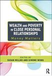 Picture of Wealth and Poverty in Close Personal Relationships: Money Matters