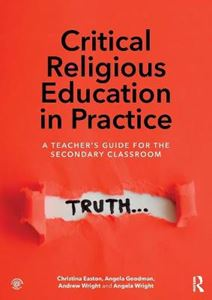 Picture of Critical Religious Education in Practice: A Teacher's Guide for the Secondary Classroom