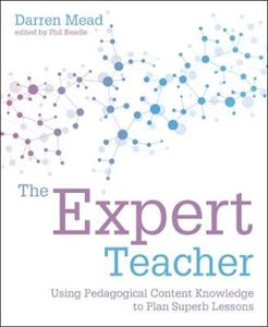 Picture of Expert Teacher: Using pedagogical content knowledge to plan superb lessons