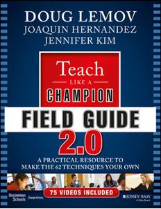 Picture of Teach Like a Champion Field Guide 2.0: A Practical Resource to Make the 62 Techniques Your Own