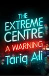Picture of Extreme Centre: A Warning