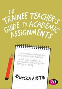 Picture of Trainee Teacher's Guide to Academic Assignments