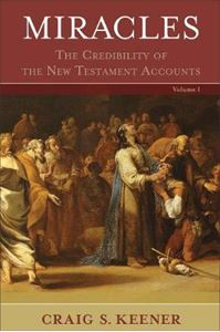 Picture of Miracles: The Credibility of the New Testament Accounts