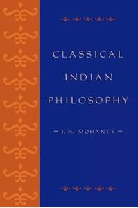 Picture of Classical Indian Philosophy: An Introductory Text