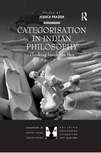 Picture of Categorisation in Indian Philosophy: Thinking Inside the Box