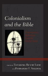 Picture of Colonialism and the Bible: Contemporary Reflections from the Global South