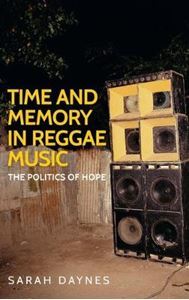 Picture of Time and Memory in Reggae Music: The Politics of Hope